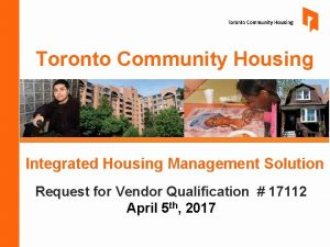 Toronto Community Housing Integrated Housing Management Solution Request