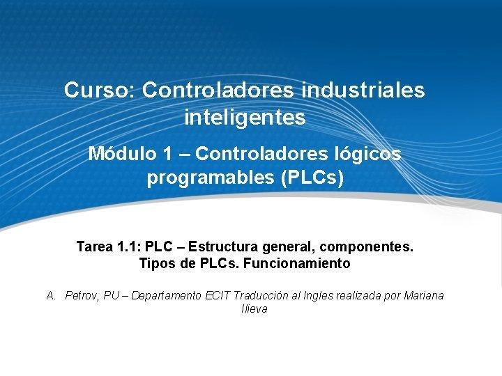 Curso Controladores industriales inteligentes Mdulo 1 Controladores lgicos