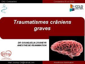 CHU Constantine 05 oct 2016 Traumatismes crniens graves