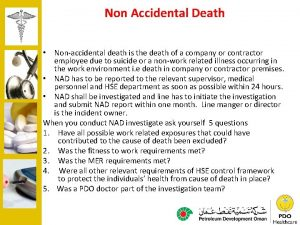 Non Accidental Death Nonaccidental death is the death