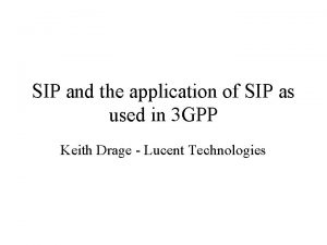 SIP and the application of SIP as used