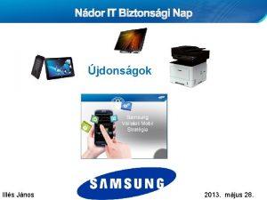 Ndor IT Biztonsgi Nap jdonsgok Ills Jnos Samsung