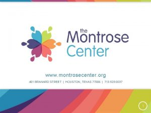 www montrosecenter org 401 BRANARD STREET HOUSTON TEXAS
