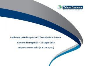 Audizione pubblica presso XI Commissione Lavoro Camera dei