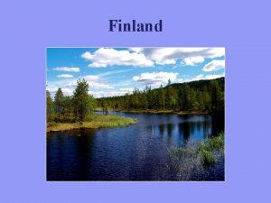 Finland Finland Dei eldste spora etter menneske i