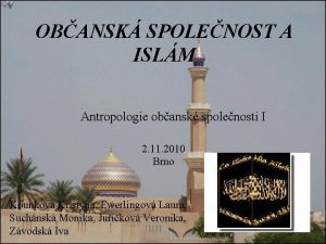 OBANSK SPOLENOST A ISLM Antropologie obansk spolenosti I