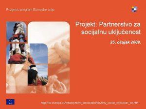 Progress program Europske unije Projekt Partnerstvo za socijalnu
