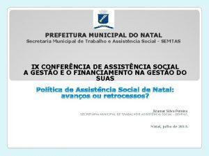PREFEITURA MUNICIPAL DO NATAL Secretaria Municipal de Trabalho