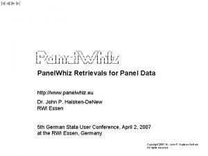 Panel Whiz Retrievals for Panel Data http www