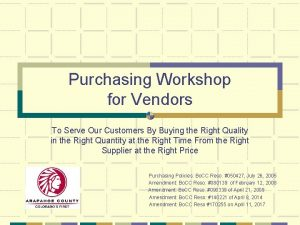 Purchasing Workshop for Vendors To Serve Our Customers