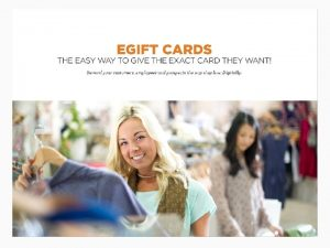 e Gift Cards Go beyond traditional gift cards