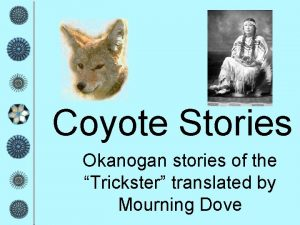 Coyote Stories Okanogan stories of the Trickster translated