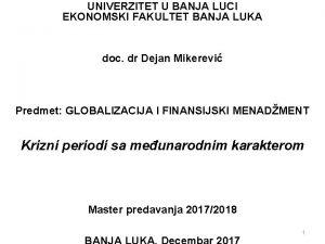 UNIVERZITET U BANJA LUCI EKONOMSKI FAKULTET BANJA LUKA