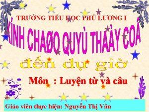 TRNG TIU HC PH LNG I Mn Luyn