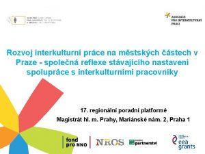 Rozvoj interkulturn prce na mstskch stech v Praze