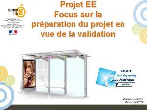 Projet EE Focus sur la prparation du projet
