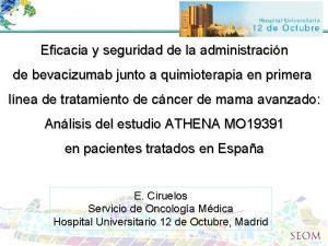 Eficacia y seguridad de la administracin de bevacizumab