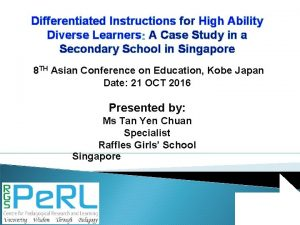 Differentiated Instructions for High Ability Diverse Learners A