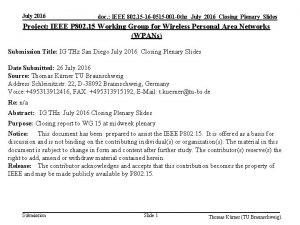 July 2016 doc IEEE 802 15 16 0515