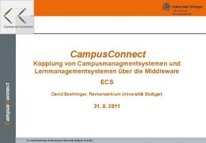 Universitt Stuttgart Iu K Services Rechenzentrum Campus Connect