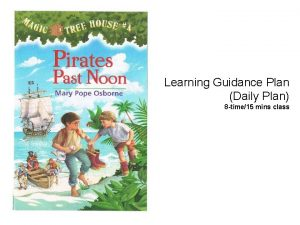 Learning Guidance Plan Daily Plan 8 time15 mins