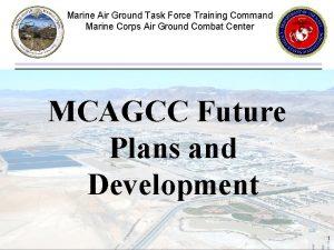Marine Air Ground Task Force Training Command Marine