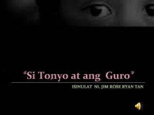 Si Tonyo at ang Guro Ang kwentong ito