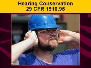 Hearing Conservation 29 CFR 1910 95 Hearing Loss
