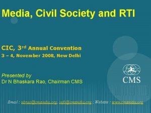 Media Civil Society and RTI CIC 3 rd