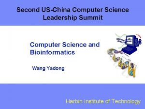 Second USChina Computer Science Leadership Summit Computer Science