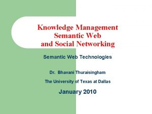 Knowledge Management Semantic Web and Social Networking Semantic