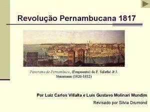 Revoluo Pernambucana 1817 Panorama de Pernambuco Fragmento de