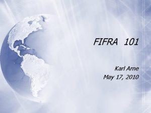 FIFRA 101 Karl Arne May 17 2010 Pesticide