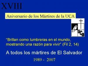 XVIII Aniversario de los Mrtires de la UCA