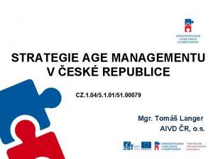 STRATEGIE AGE MANAGEMENTU V ESK REPUBLICE CZ 1