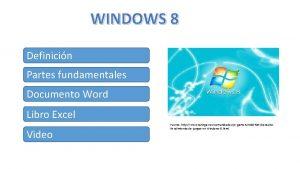 WINDOWS 8 Definicin Partes fundamentales Documento Word Libro