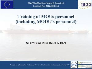 Training of MOUs personnel including MODUs personnel STCW