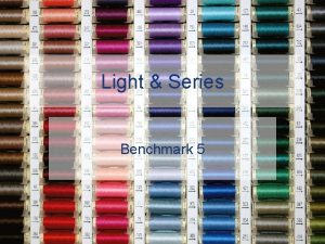 Light Series Benchmark 5 LIGHT Speed of Light