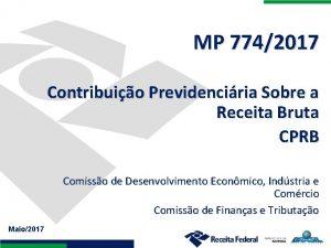 MP 7742017 Contribuio Previdenciria Sobre a Receita Bruta