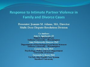 Response to Intimate Partner Violence in Family and