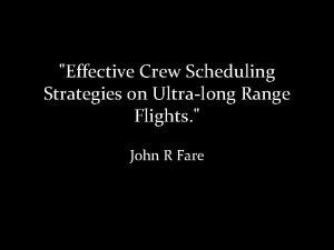 Effective Crew Scheduling Strategies on Ultralong Range Flights
