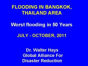 FLOODING IN BANGKOK THAILAND AREA Worst flooding in