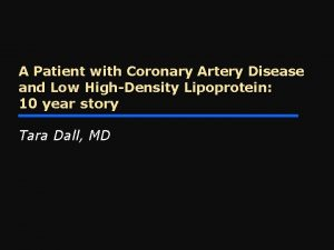 A Patient with Coronary Artery Disease and Low