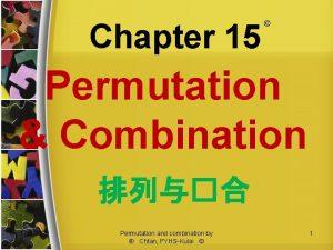 Chapter 15 Permutation Combination 1152020 Permutation and combination