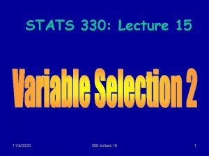 STATS 330 Lecture 15 1142020 330 lecture 15