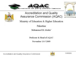 Accreditation and Quality Assurance Commission AQAC Ministry of