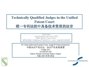 Technically Qualified Judges in the Unified Patent Court