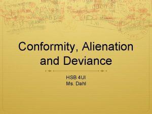 Conformity Alienation and Deviance HSB 4 UI Ms