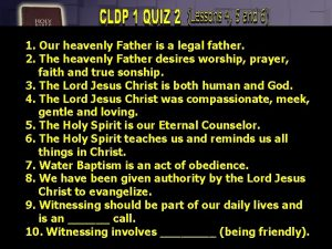 1 Our heavenly Father is a legal father