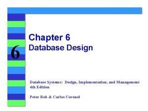 6 Chapter 6 Database Design Database Systems Design